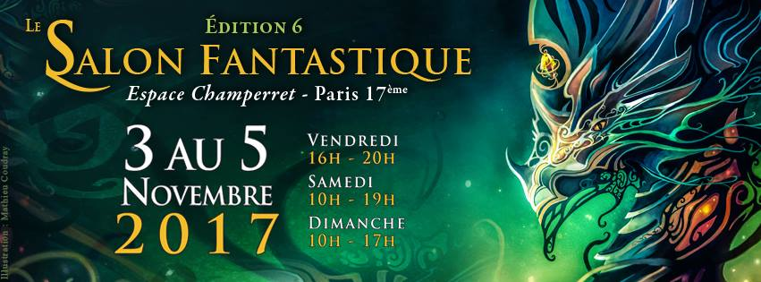 Faut qu'on conv' #3 : Le Salon Fantastique – L'anti Paris Games Week