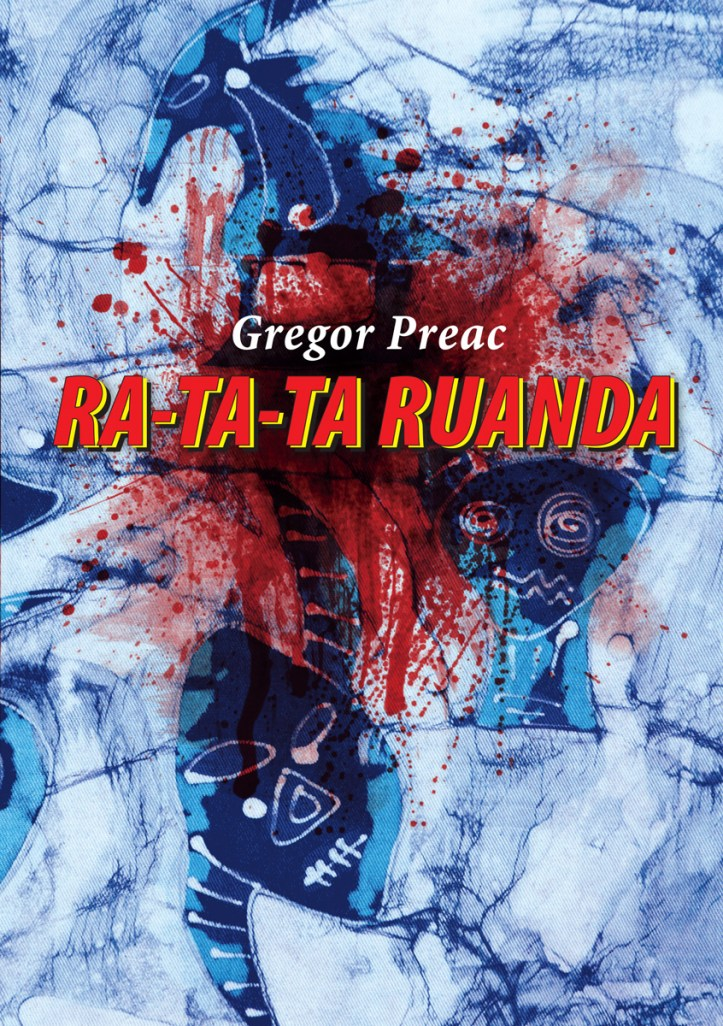 Gregor Preac - RA TA TA Ruanda