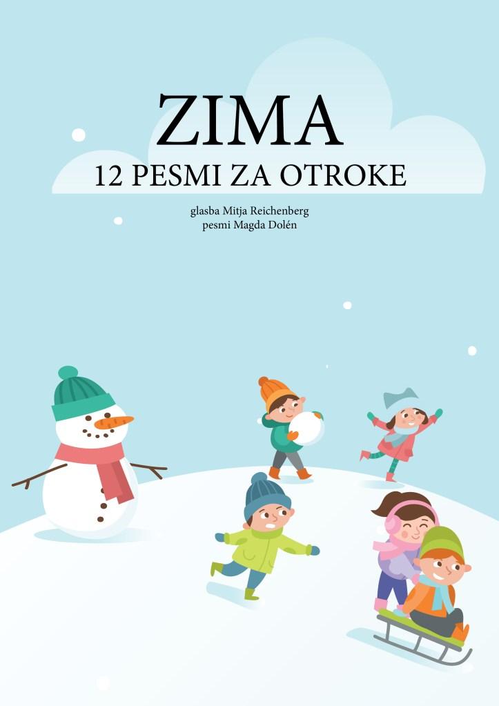 Mitja Reichenberg in Magda Dolén: ZIMA – 12 pesmi za otroke