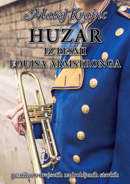 Matej Krajnc - HUZAR IZ PESMI LOUISA ARMSTRONGA_naslovnica