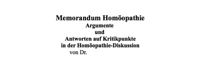 Arzt veröffentlicht Memorandum für Homöopathie im Homoeopathiewatchblog