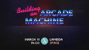 Lambda Space Arcade Machine