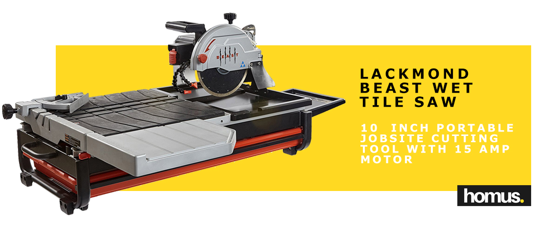 Lackmond Beast Wet Tile Saw - 10 Inch Portable Jobsite Cutting Tool with 15 AMP Motor