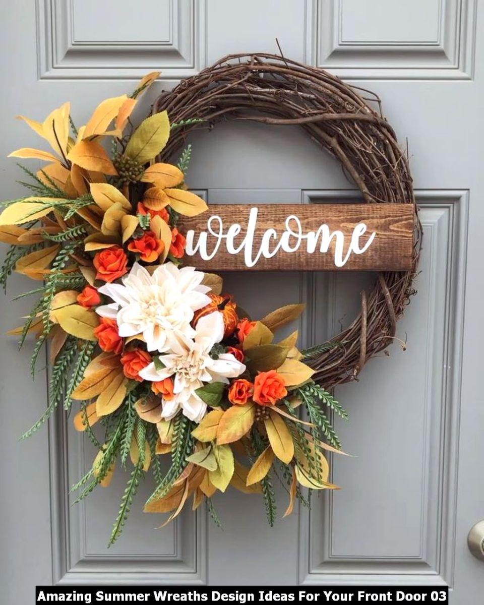 Amazing Summer Wreaths Design Ideas For Your Front Door 03