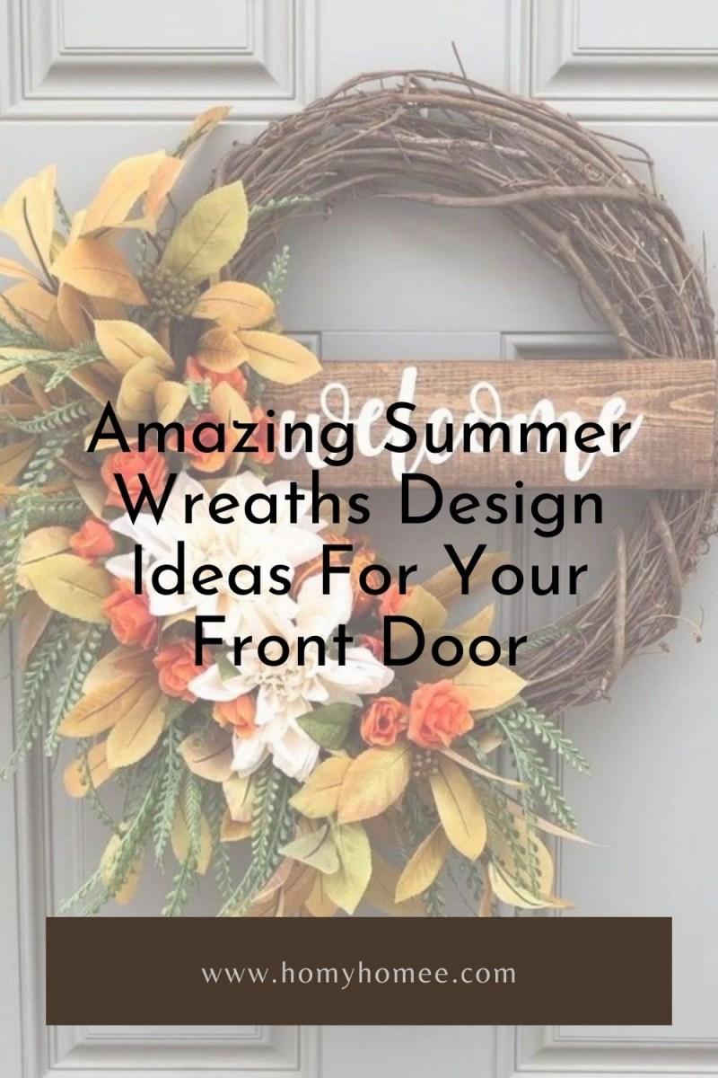Amazing Summer Wreaths Design Ideas For Your Front Door
