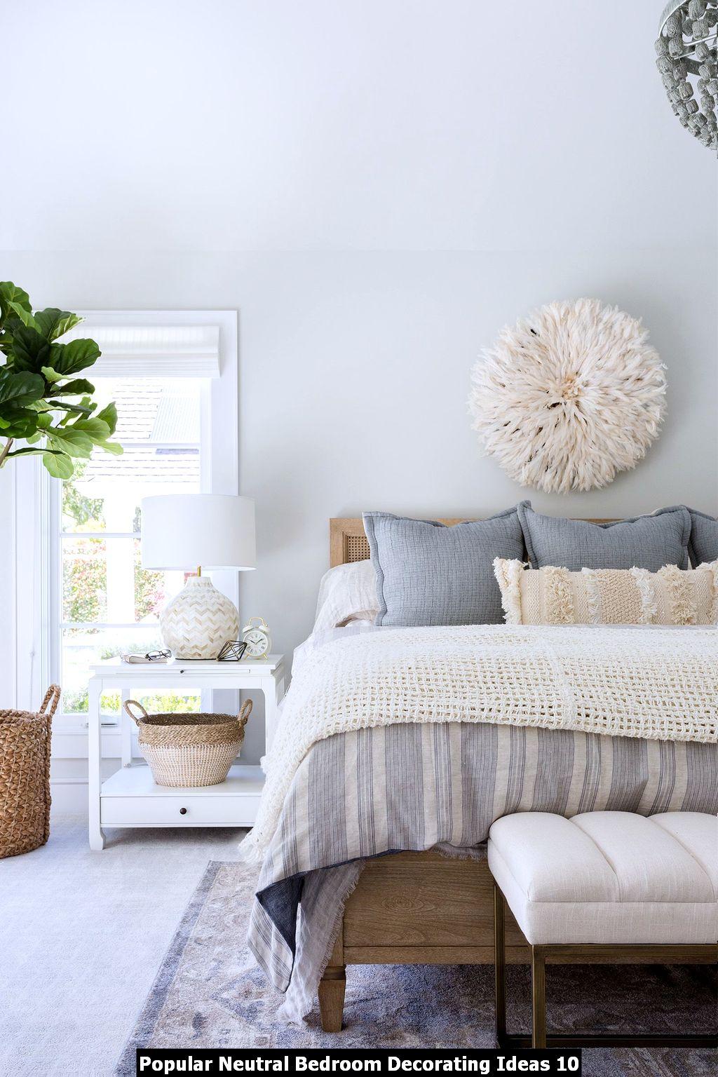 Popular Neutral Bedroom Decorating Ideas 10