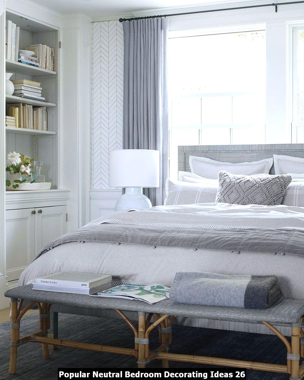Popular Neutral Bedroom Decorating Ideas 26