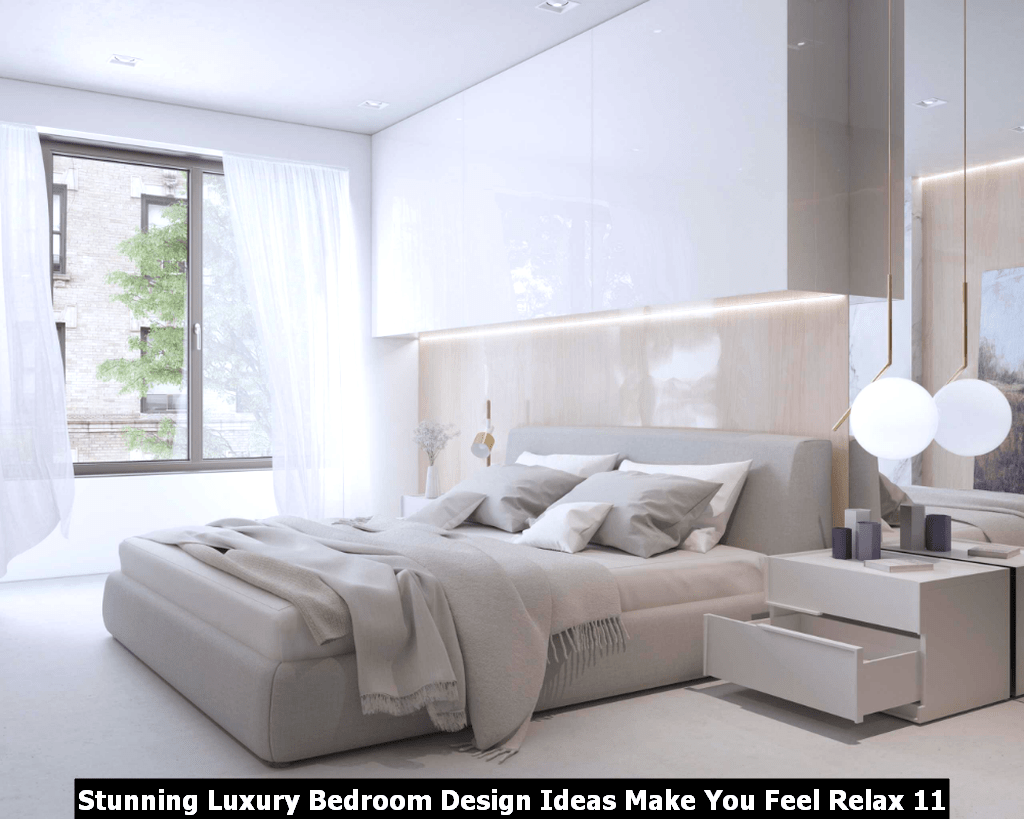 Stunning Luxury Bedroom Design Ideas Make You Feel Relax 11