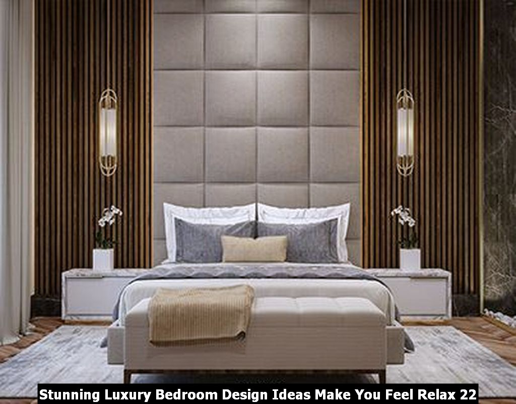 Stunning Luxury Bedroom Design Ideas Make You Feel Relax 22