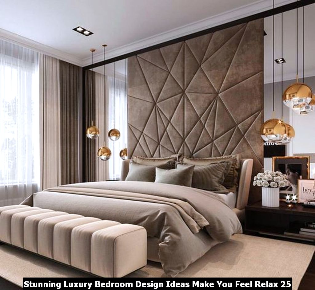 Stunning Luxury Bedroom Design Ideas Make You Feel Relax 25