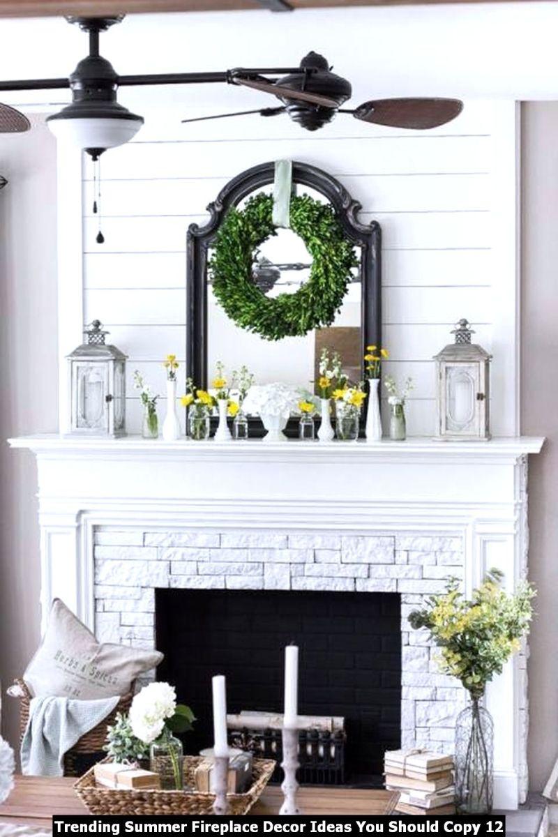 Trending Summer Fireplace Decor Ideas You Should Copy 12