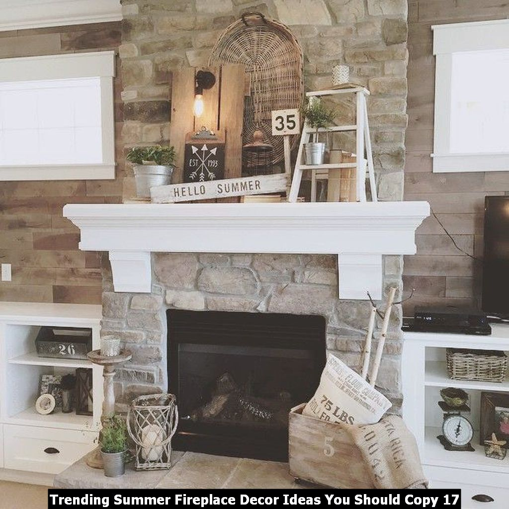 Trending Summer Fireplace Decor Ideas You Should Copy 17