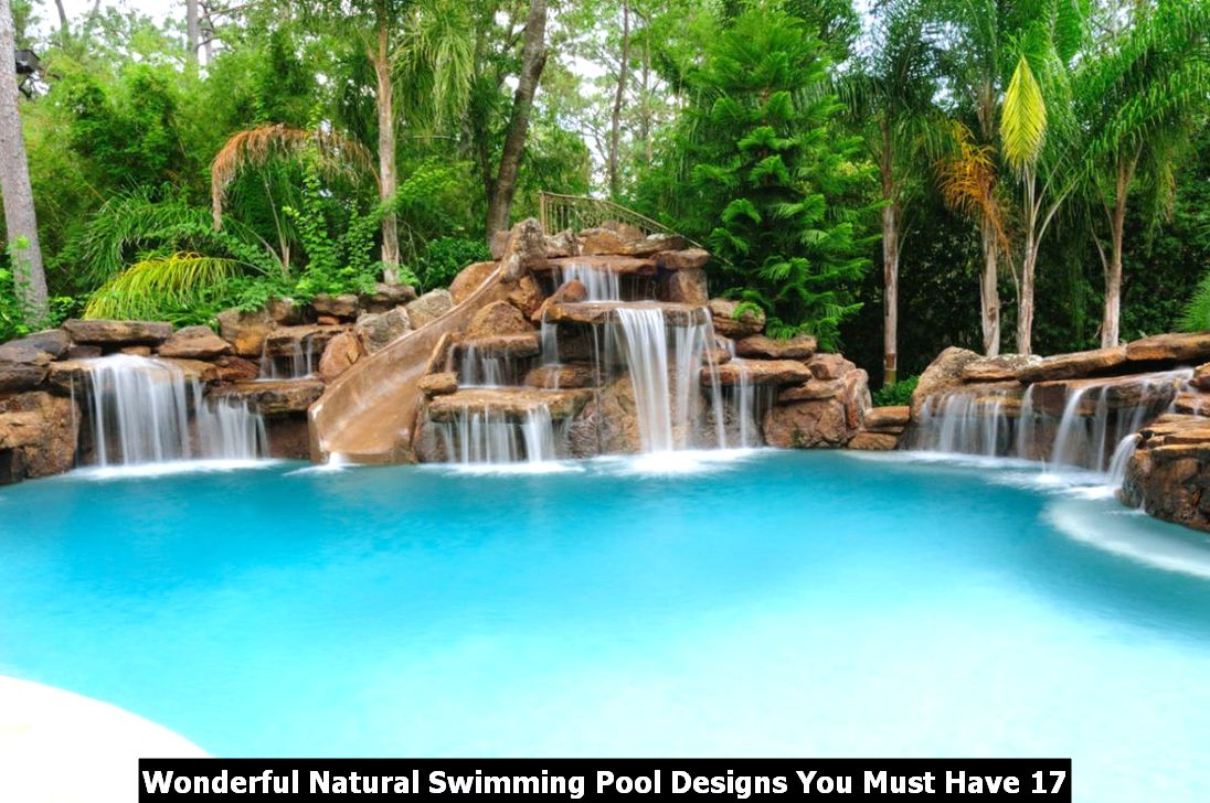 Wonderful Natural Swimming Pool Designs You Must Have 17