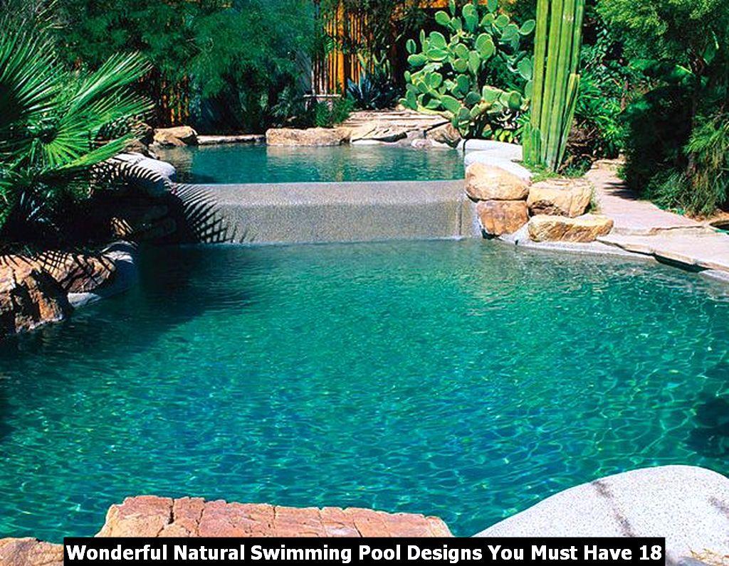 Wonderful Natural Swimming Pool Designs You Must Have 18