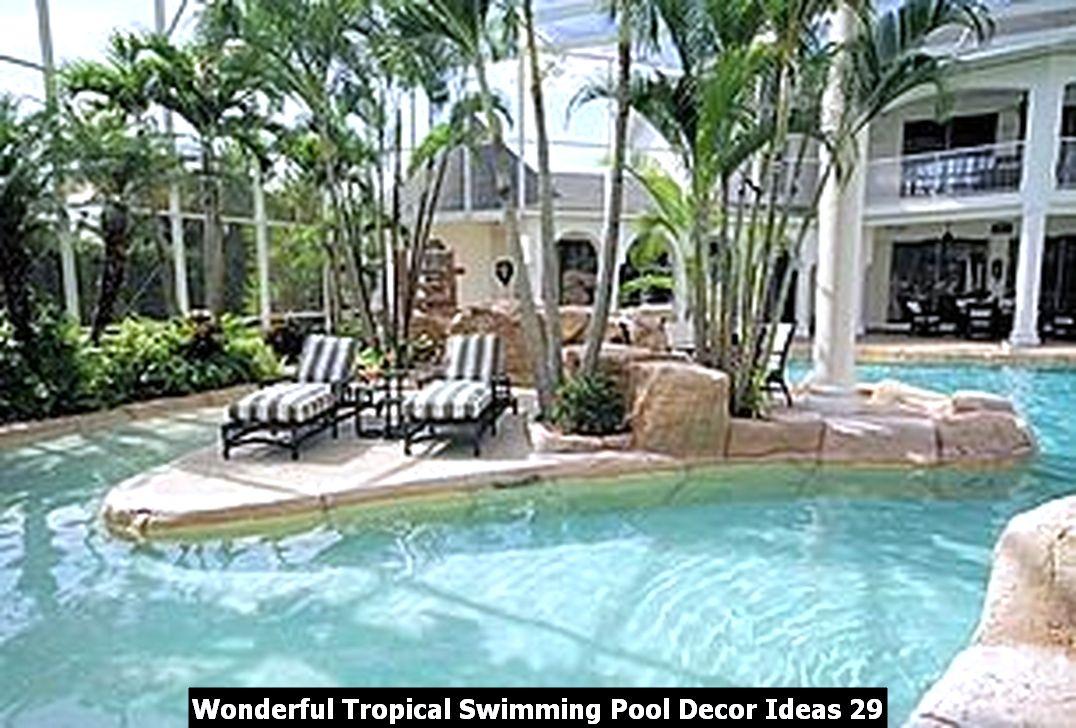 Wonderful Tropical Swimming Pool Decor Ideas 29