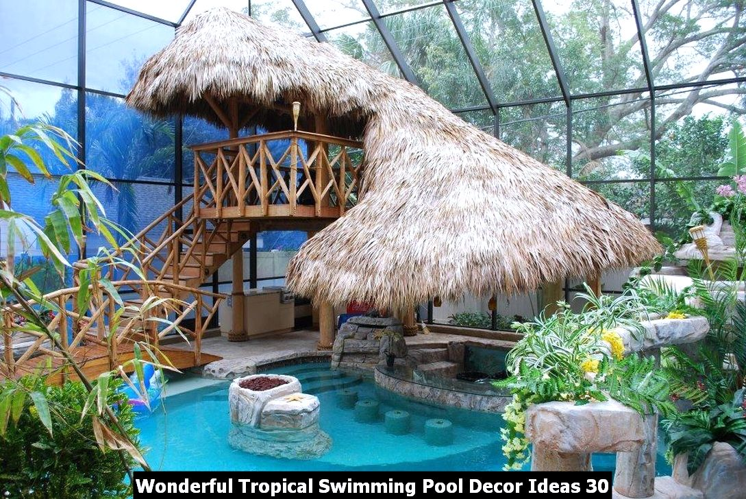 Wonderful Tropical Swimming Pool Decor Ideas 30