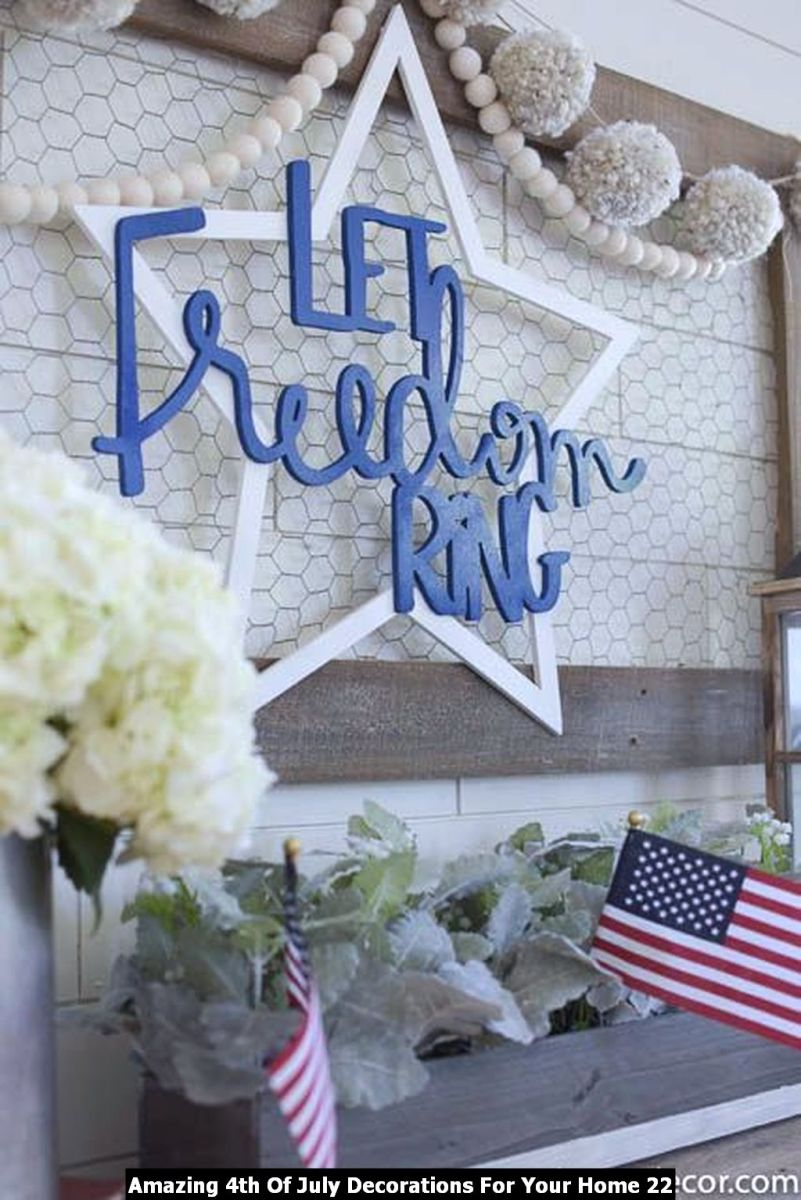 Amazing 4th Of July Decorations For Your Home 22