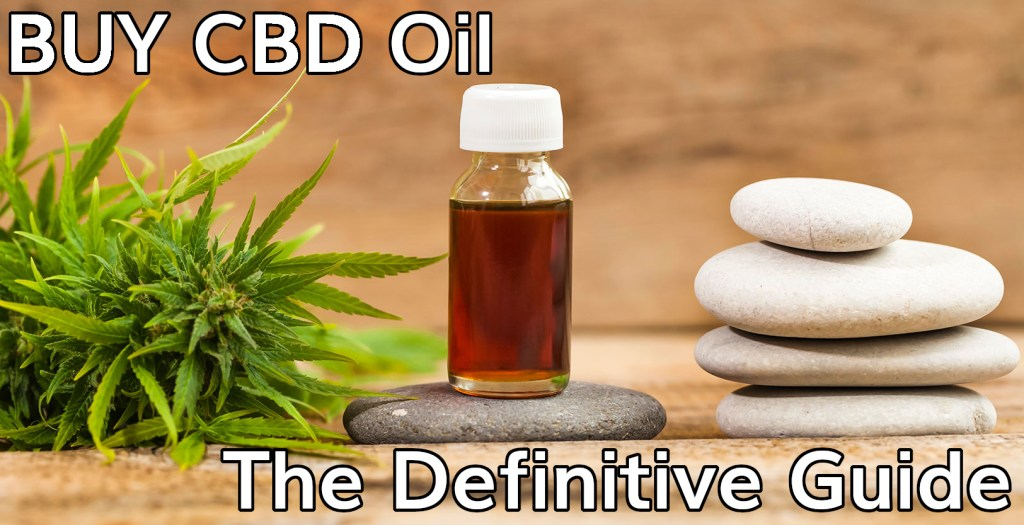 Buy Cbd Oil Important Things You Need To Know Before Purchasing Cbd