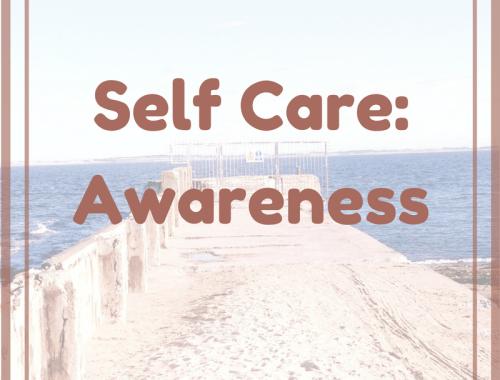 Self Care Awareness Mental Health Depression