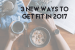 3-new-ways-to-get-fit-in-2017