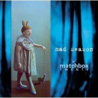 Mad_Season_Matchbox_Twenty_album