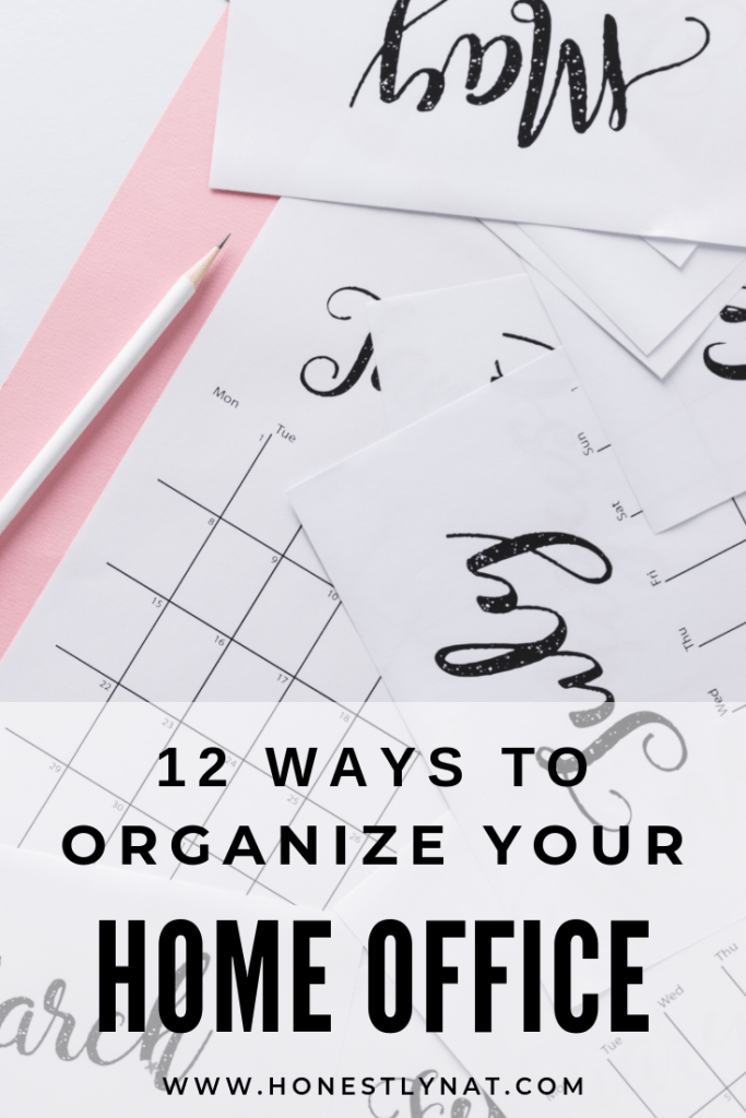 "Scattered calendar pages on pink desktop with the text overlay ""12 ways to organize your home office"""