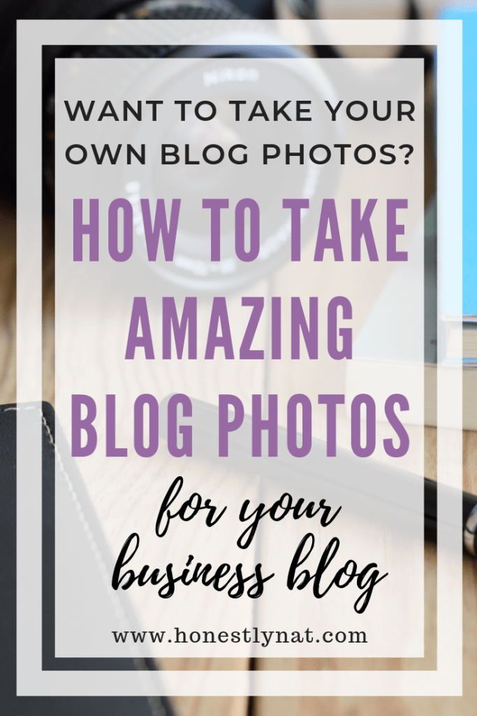 """Desk with camera and notebooks with the text overlay """"Want to take your own blog photos? Tips to take amazing blog photos for your business blog"""""""