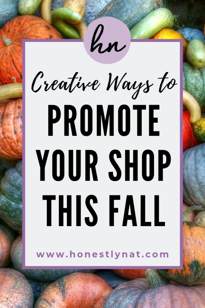 """Colorful assortment of pumpkins with the text overlay """"Creative ways to promote your shop this fall"""" and lists creative fall marketing ideas for your shop"""