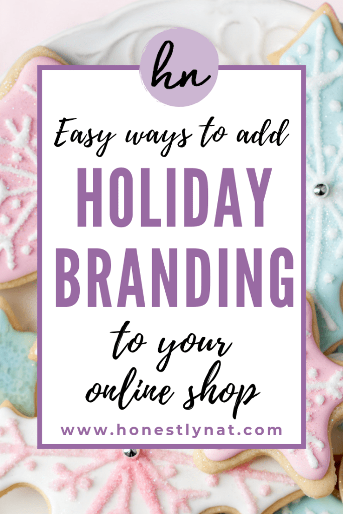 "Assortment of pastel decorated Christmas cookies and the text overlay ""Easy ways to add holiday branding to your online shop"""