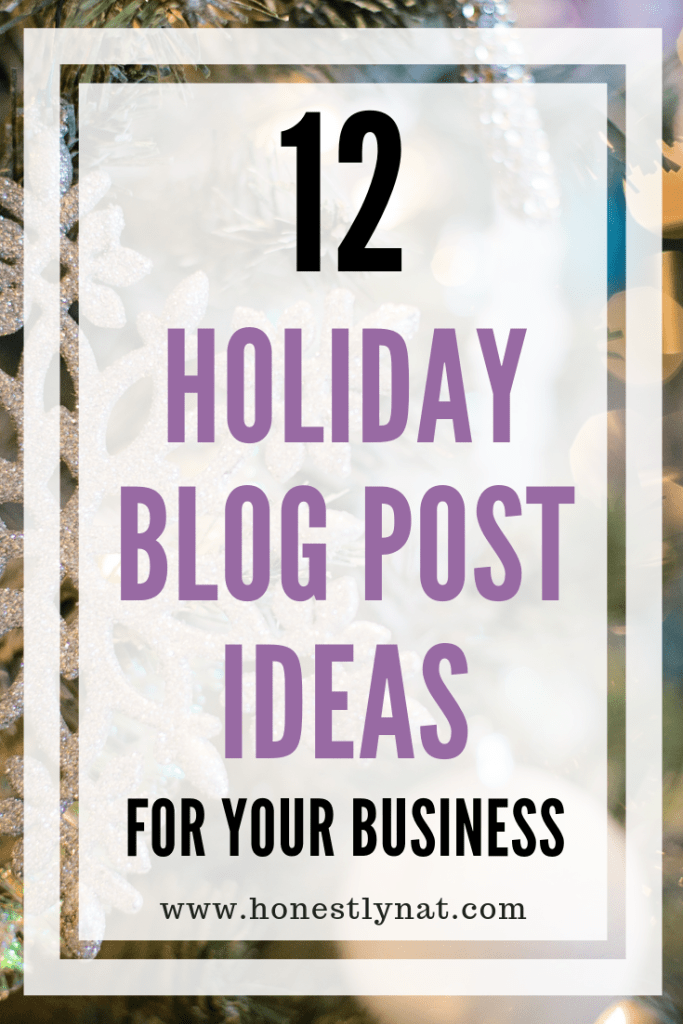 "Snowflake ornament on tree with the text overlay ""12 holiday blog post ideas for your business"""