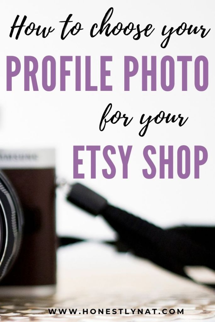 "Close up of camera on desk with the text overlay ""How to choose your profile photo for your Etsy shop"""
