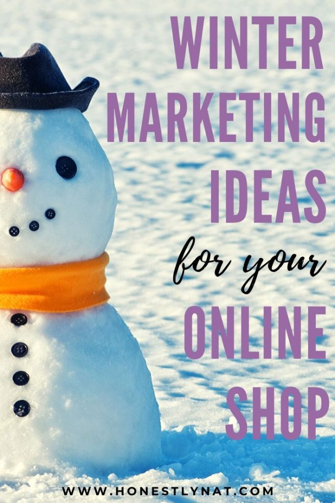 "Adorable snowman with the text overlay ""Winter marketing ideas for your online shop"""