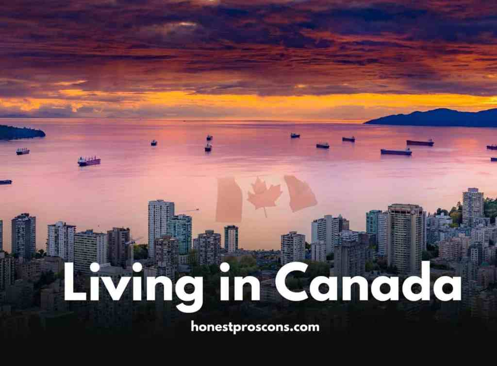 Pros and Cons of Living in Canada