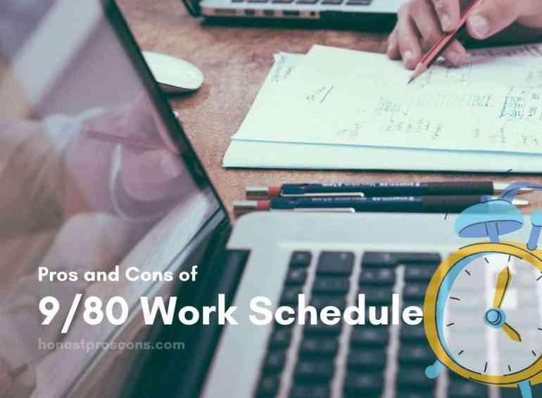 Pros Cons of 8/90 Work Schedule