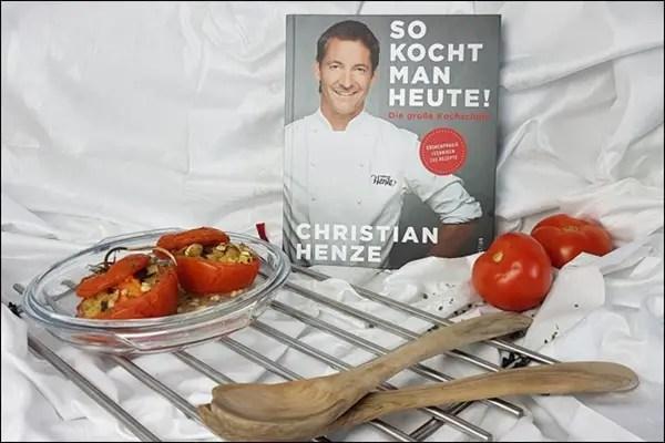 """Gefüllte Tomaten nach dem Kochbuch """"So kocht man heute"""" von Christian Henze"""