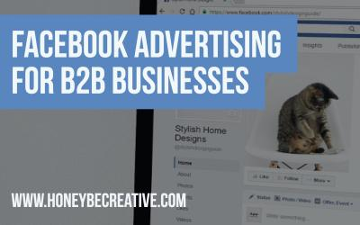 Facebook Advertising for B2B Businesses