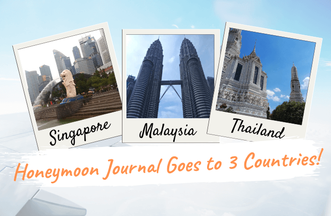 honeymoon journal backpacker singapore malaysia thailand