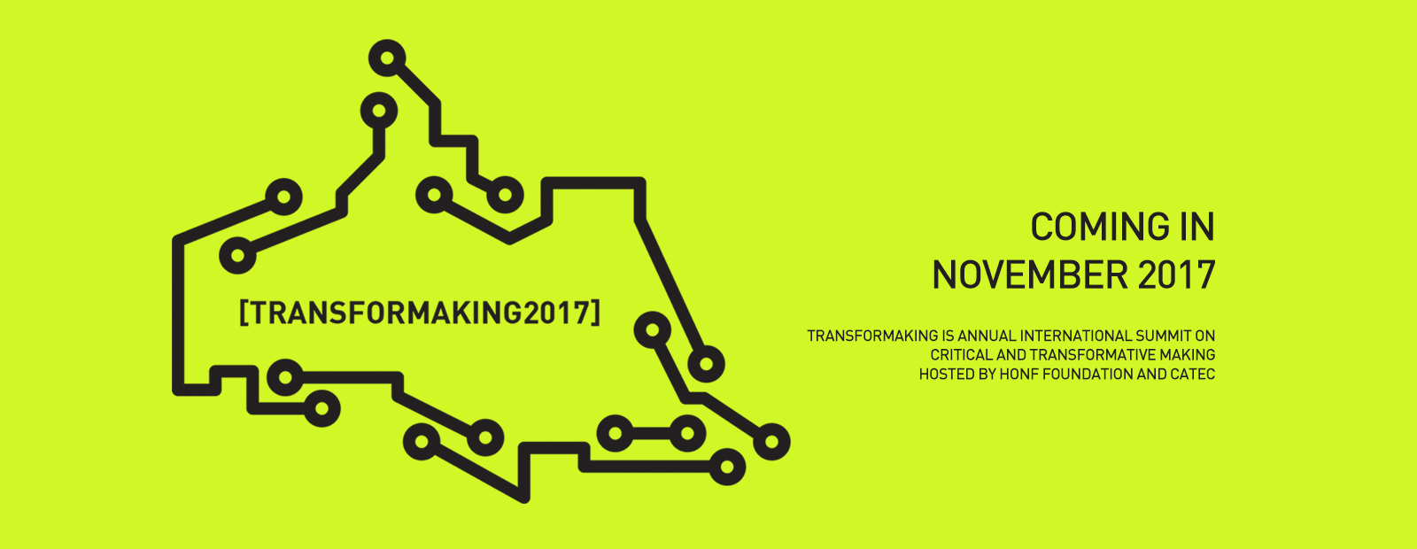 Transformaking 2017 - international summit on critical & transformative making