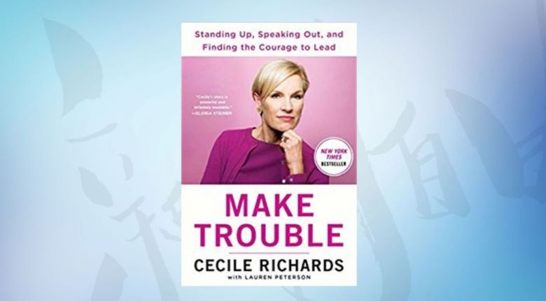 making trouble speak out courage to lead