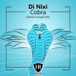 DI NIXI - Cobra (Danian Vreugd Edit)