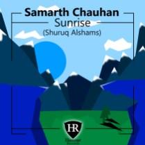 Samarth Chauhan - Sunrise (Shuruq Alshams)