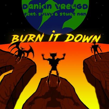 burn it down - Danian Vreugd