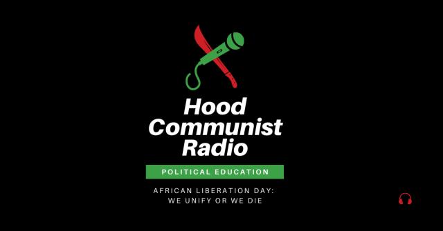 Hood Communist Radio - Political Education