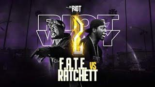 FATE VS RATCHETT | THE RIOT NETWORK | RAP BATTLE