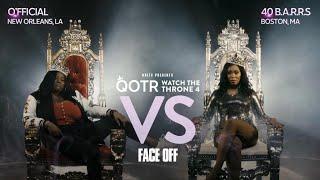 QOTR 40 B.A.R.R.S. VS O'FFICIAL FACE OFF #WTT4