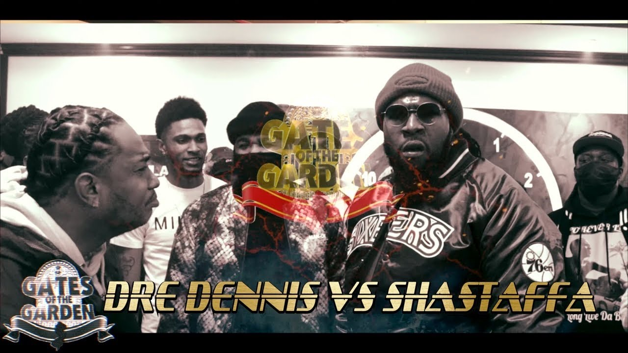 DRE DENNIS VS SHASTAFFA | GATES OF THE GARDEN NY