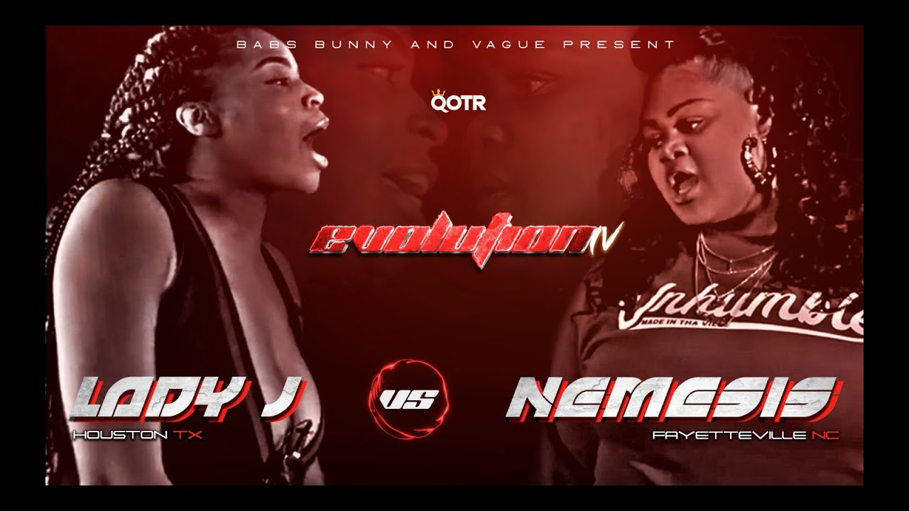 LADY J vs NEMESIS QOTR presented by BABS BUNNY & VAGUE