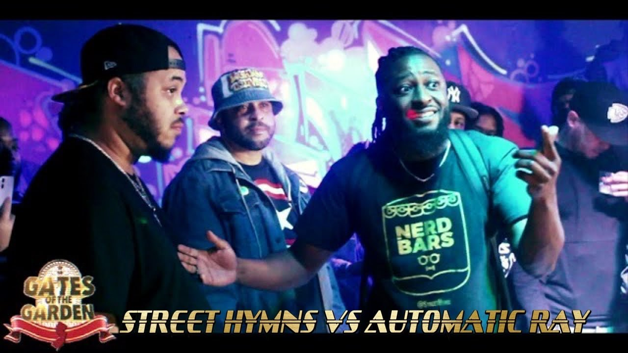 STREET HYMNS VS AUTOMATIC RAY | GATES OF THE GARDEN ATL