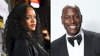 Tyrese Wants Rihanna To Play His Girlfriend In Next 'Fast & Furious' Film