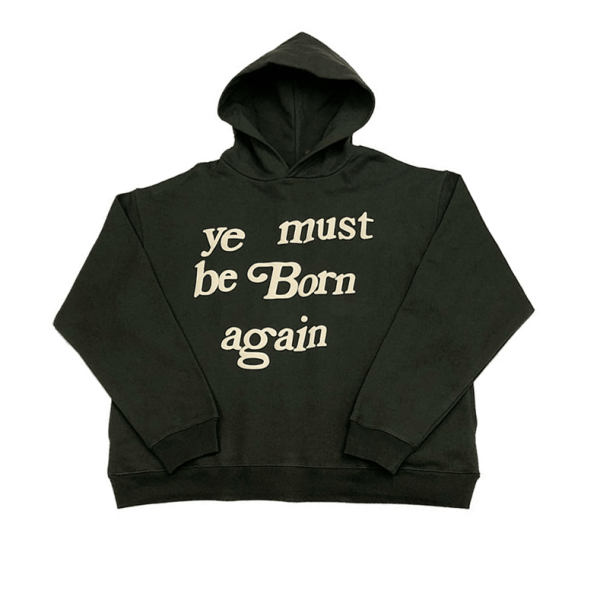 ye must be born again hoodie (Front)